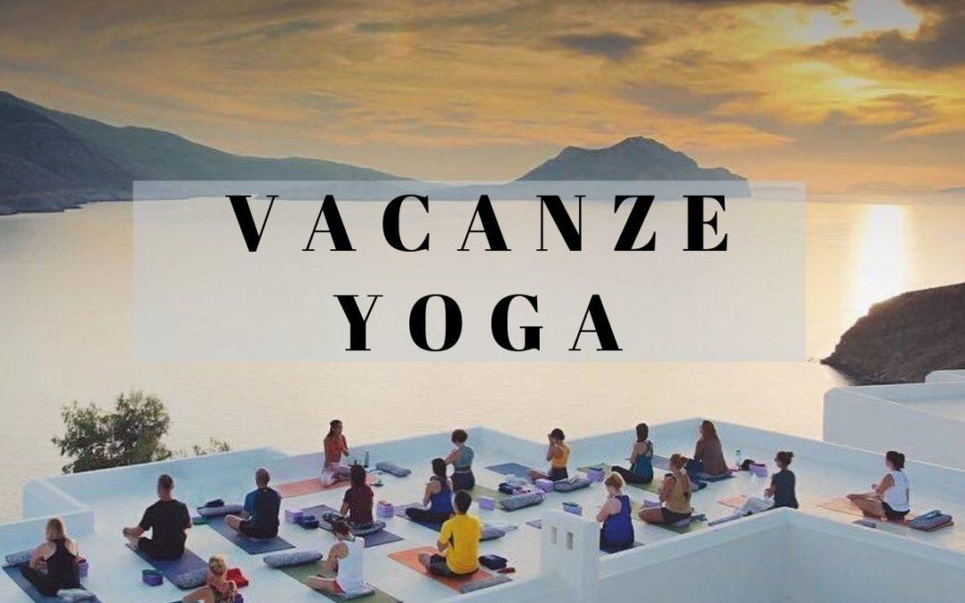 Vacanze Yoga: equilibrio fisico e mentale